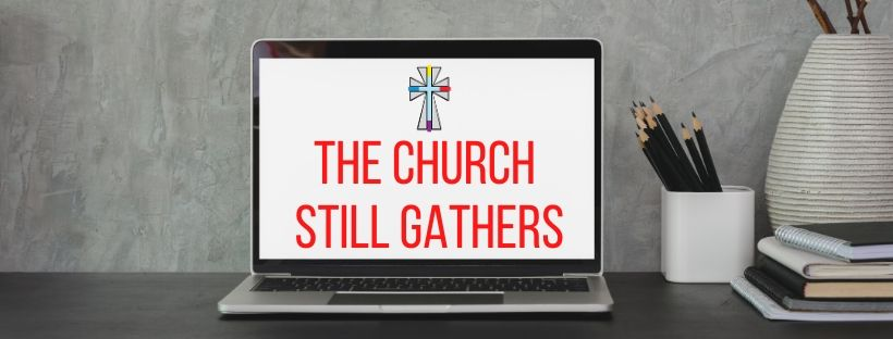 The-Church-Still-Gathers-1
