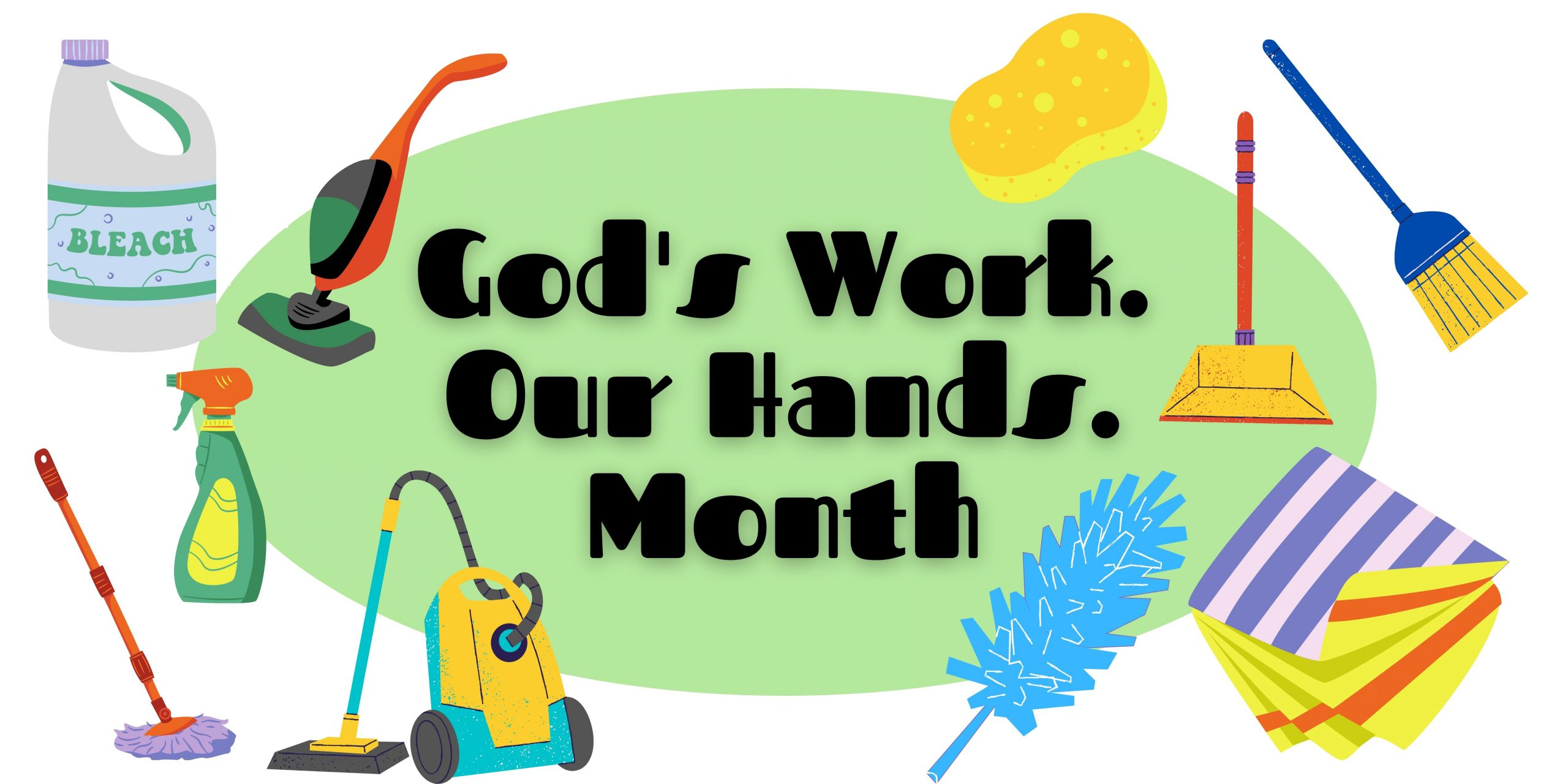 God-Work-Our-Hands-Month-scaled